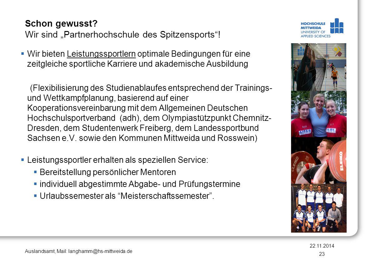 """Auslandsamt, Mail: langhamm@hs-mittweida.de Schon gewusst? Wir sind """"Partnerhochschule des Spitzensports""""!  Wir bieten Leistungssportlern optimale Be"""