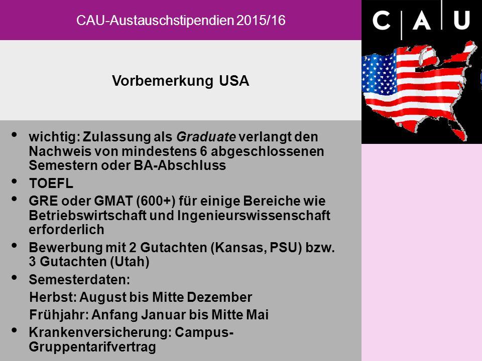 Vorbemerkung USA CAU-Austauschstipendien 2015/16 SOKRATES/ERASMUS-Programme der CAU: 2005/06 Allgemeine Angaben: SOKRATES-Hochschulpartnerschaften SOK