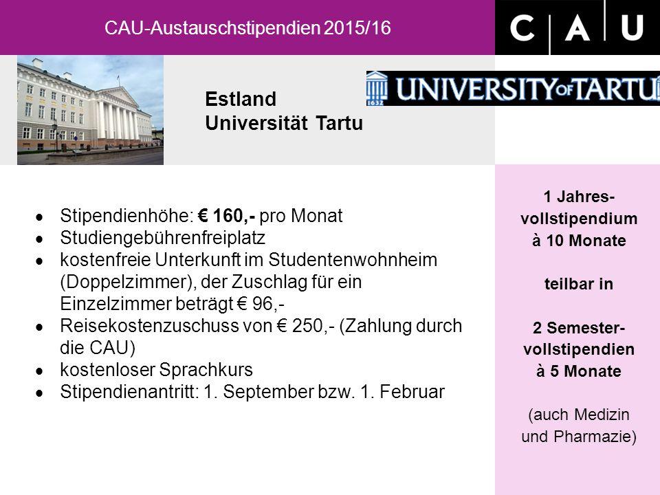 Estland Universität Tartu 1 Jahres- vollstipendium à 10 Monate teilbar in 2 Semester- vollstipendien à 5 Monate (auch Medizin und Pharmazie)  Stipend