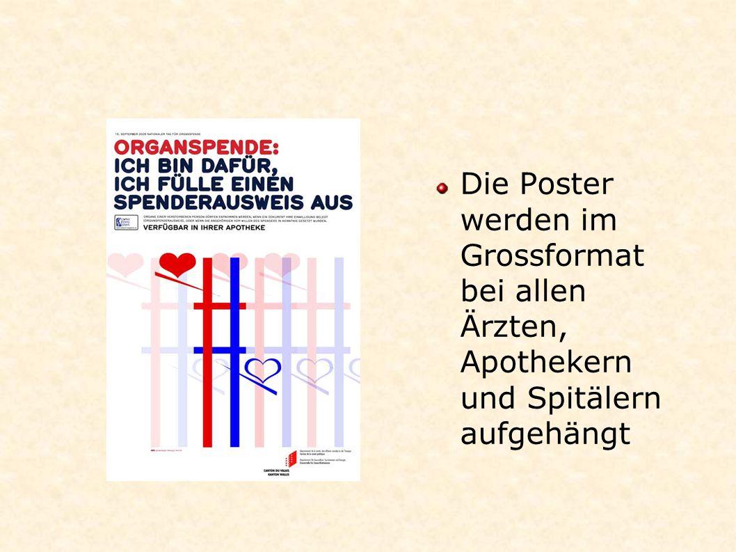 Die Poster werden im Grossformat bei allen Ärzten, Apothekern und Spitälern aufgehängt