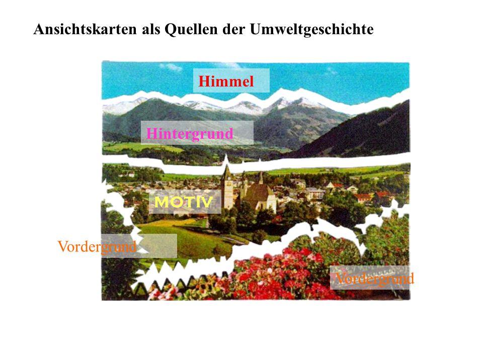 Vordergrund MOTIV Hintergrund Himmel Vordergrund Ansichtskarten als Quellen der Umweltgeschichte