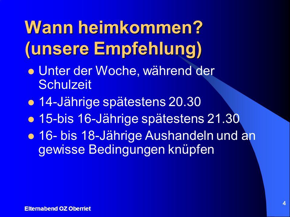 4 Wann heimkommen? (unsere Empfehlung) Unter der Woche, während der Schulzeit 14-Jährige spätestens 20.30 15-bis 16-Jährige spätestens 21.30 16- bis 1