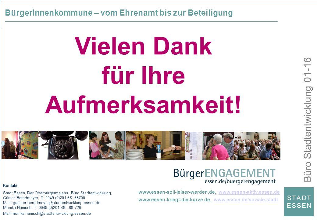 Büro Stadtentwicklung 01-16 S T A D TE S S E NS T A D TE S S E N Kontakt: Stadt Essen, Der Oberbürgermeister, Büro Stadtentwicklung, Günter Berndmeyer