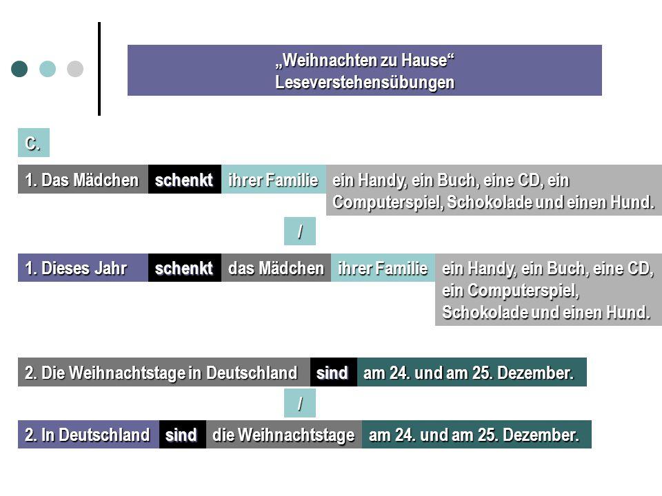 """""""Weihnachten zu Hause Leseverstehensübungen C. 1."""