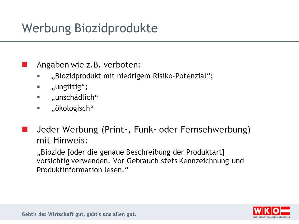 """Werbung Biozidprodukte Angaben wie z.B. verboten:  """"Biozidprodukt mit niedrigem Risiko-Potenzial"""";  """"ungiftig"""";  """"unschädlich""""  """"ökologisch"""" Jeder"""