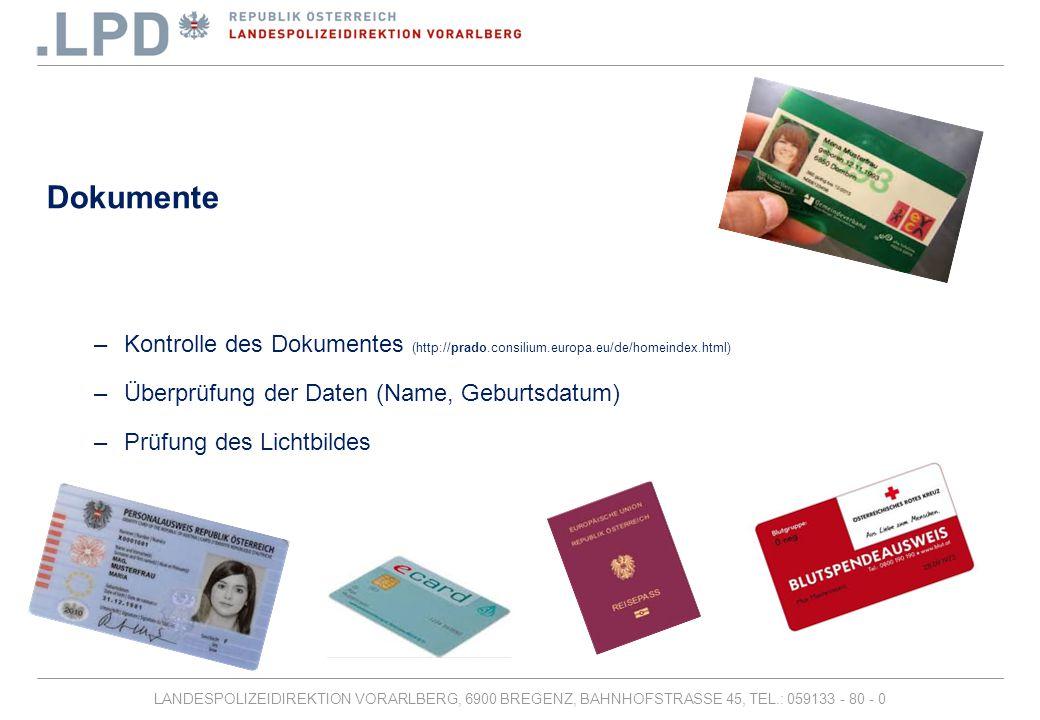 LANDESPOLIZEIDIREKTION VORARLBERG, 6900 BREGENZ, BAHNHOFSTRASSE 45, TEL.: 059133 - 80 - 0 Danke für Ihre Aufmerksamkeit