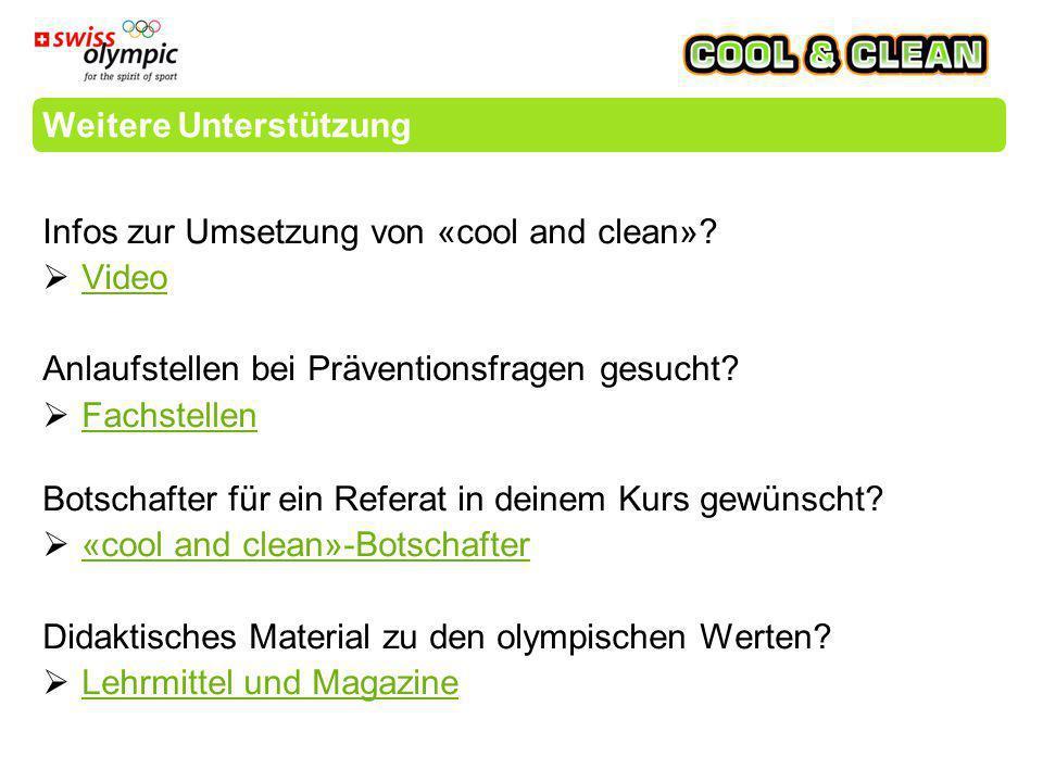 Weitere Unterstützung Infos zur Umsetzung von «cool and clean».