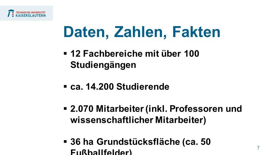 7  12 Fachbereiche mit über 100 Studiengängen  ca.