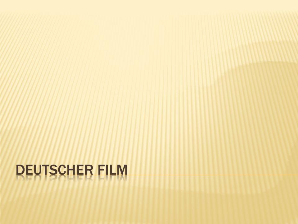  Die deutsche Filmgeschichte ist Teil der internationalen Filmkultur.