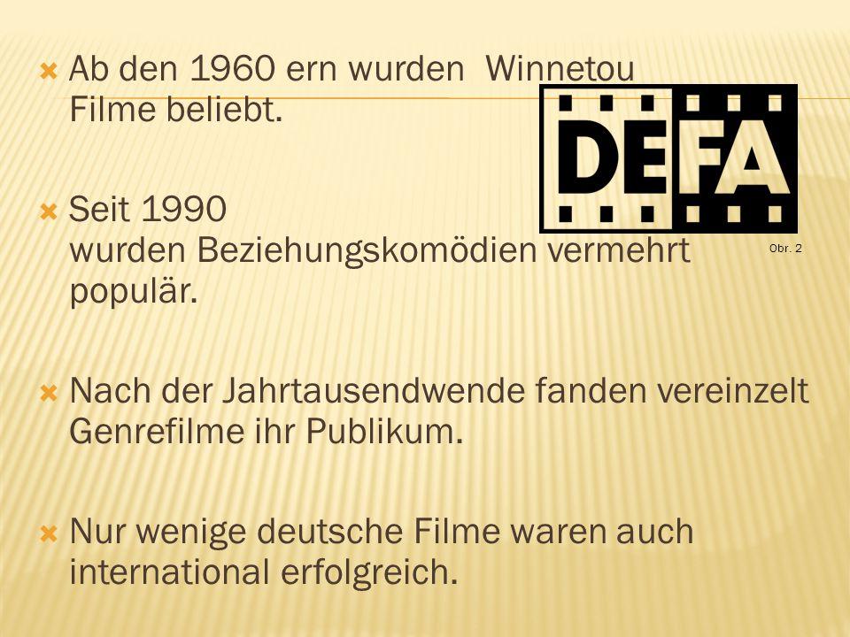  Ab den 1960 ern wurden Winnetou Filme beliebt.  Seit 1990 wurden Beziehungskomödien vermehrt populär.  Nach der Jahrtausendwende fanden vereinzelt