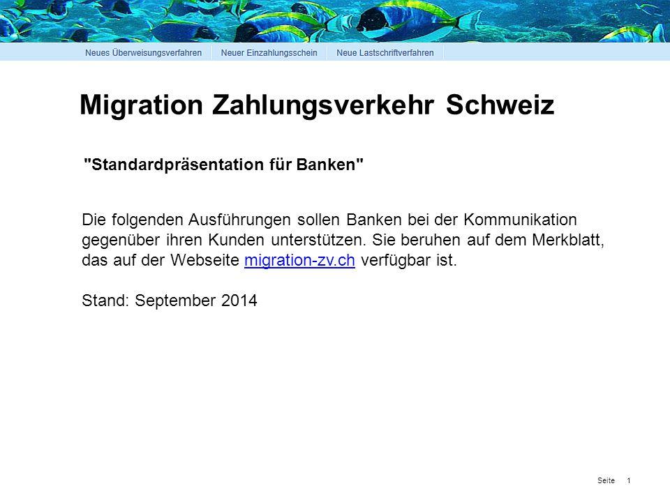 Seite Migration Zahlungsverkehr Schweiz Standardpräsentation für Banken Die folgenden Ausführungen sollen Banken bei der Kommunikation gegenüber ihren Kunden unterstützen.