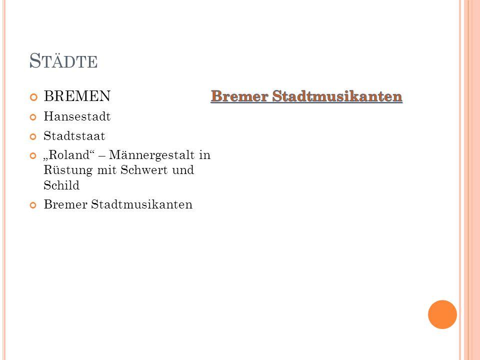 """S TÄDTE BREMEN Hansestadt Stadtstaat """"Roland – Männergestalt in Rüstung mit Schwert und Schild Bremer Stadtmusikanten"""
