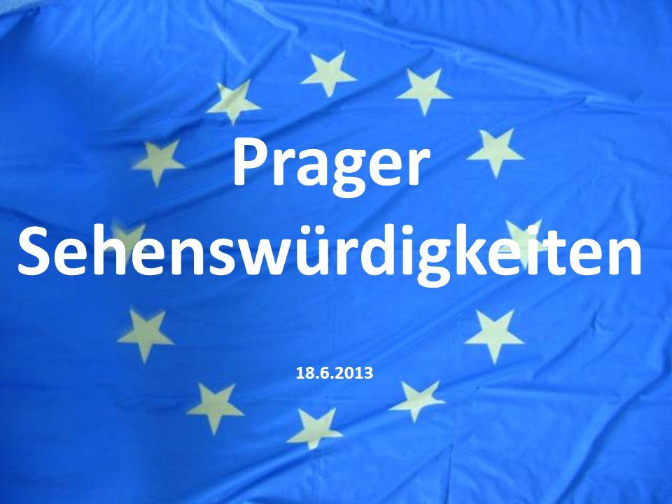 Prager Sehenswürdigkeiten 18.6.2013
