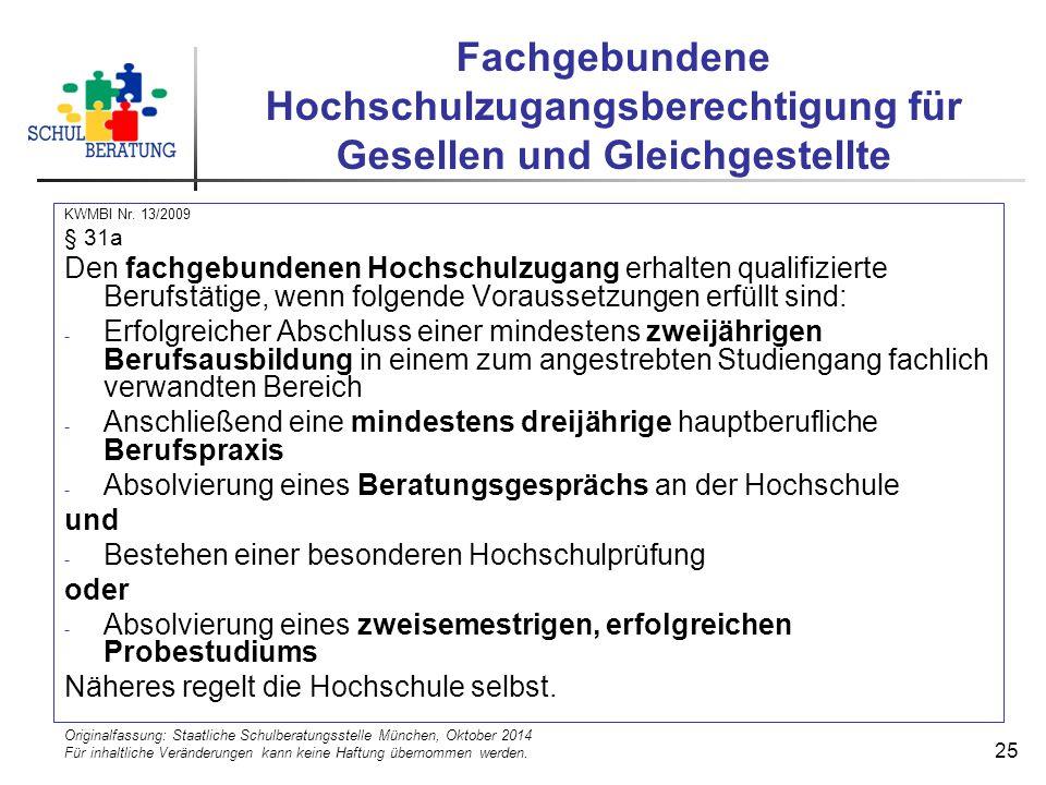 Originalfassung: Staatliche Schulberatungsstelle München, Oktober 2014 Für inhaltliche Veränderungen kann keine Haftung übernommen werden. 25 Fachgebu