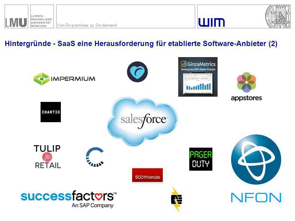 Von On-premises zu On-demand Hintergründe - SaaS eine Herausforderung für etablierte Software-Anbieter (2)