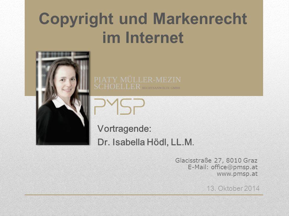 Glacisstraße 27, 8010 Graz E-Mail: office@pmsp.at www.pmsp.at 13. Oktober 2014 Vortragende: Dr. Isabella Hödl, LL.M.