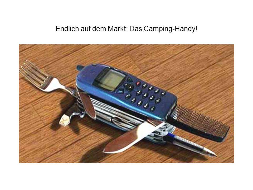 Endlich auf dem Markt: Das Camping-Handy!