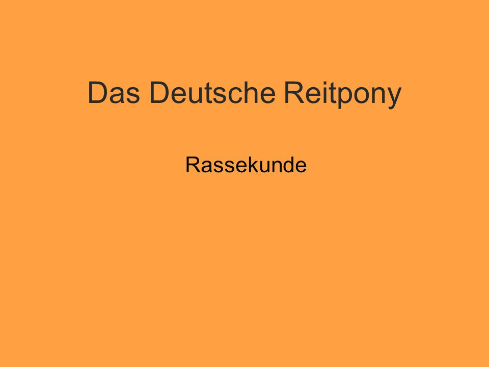 Das Deutsche Reitpony Rassekunde