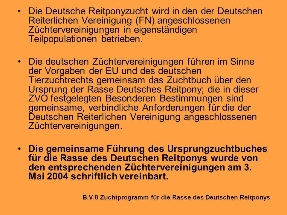 Die Deutsche Reitponyzucht wird in den der Deutschen Reiterlichen Vereinigung (FN) angeschlossenen Züchtervereinigungen in eigenständigen Teilpopulationen betrieben.