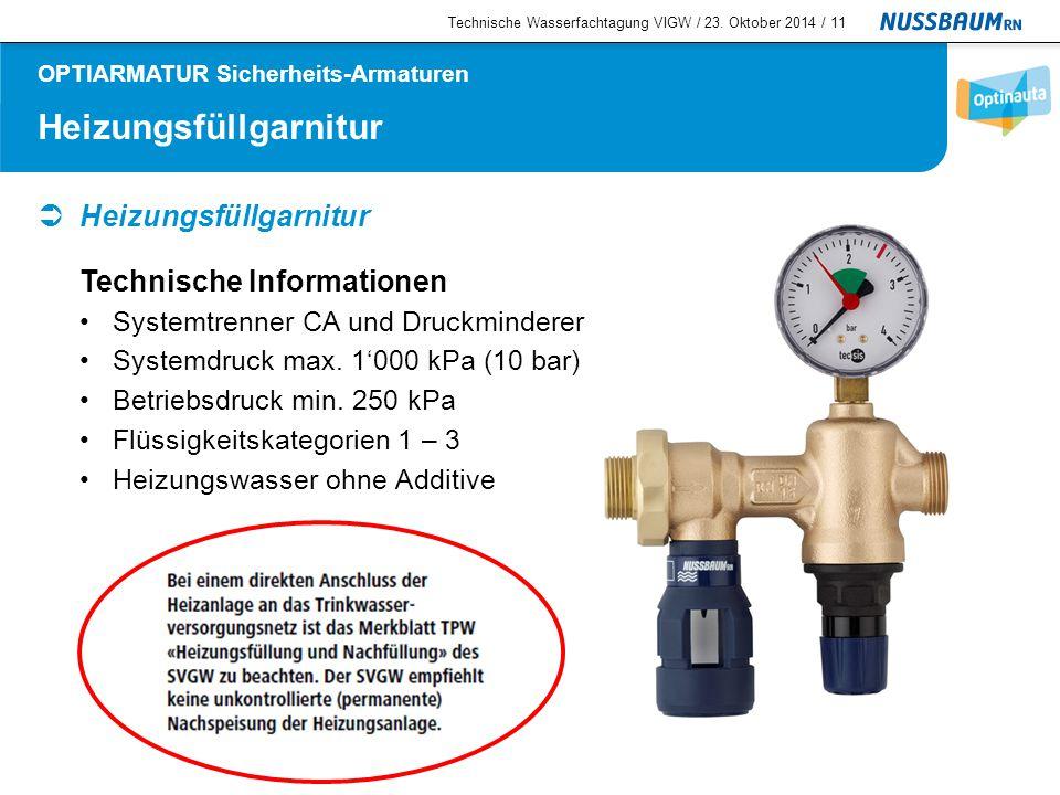 Systemtrenner  Systemtrenner BA, PN 10 Technische Informationen Für Wasser bis 60 °C Minimaler Betriebsdruck: 200/250 kPa (2/2.5 bar) Flüssigkeitskategorien 1 – 4 Technische Wasserfachtagung VIGW / 23.