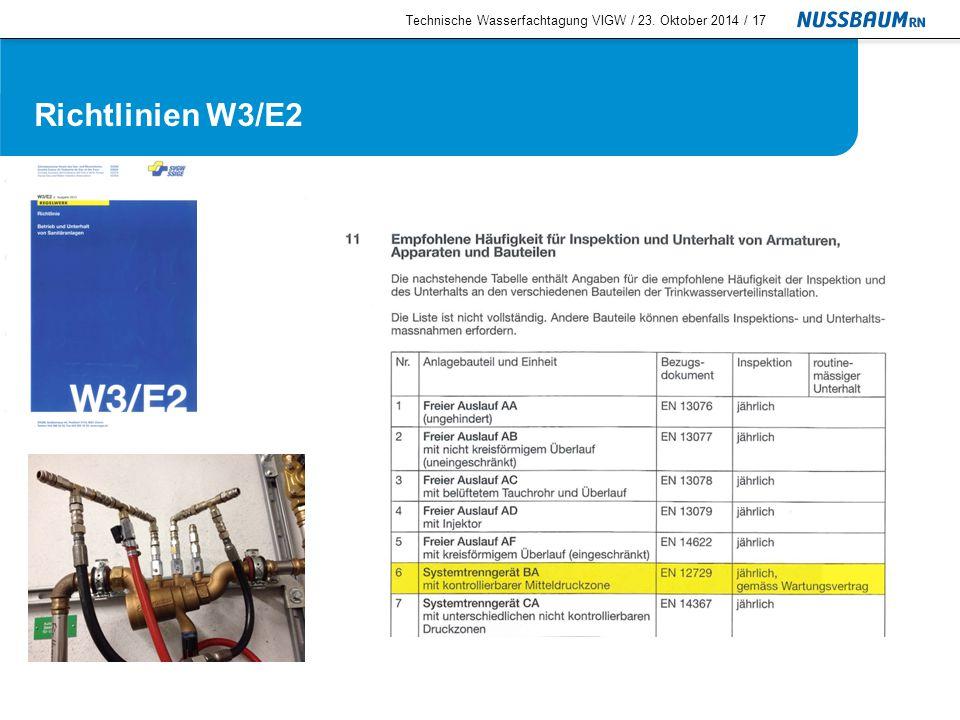 Richtlinien W3/E2 Technische Wasserfachtagung VIGW / 23. Oktober 2014 /18