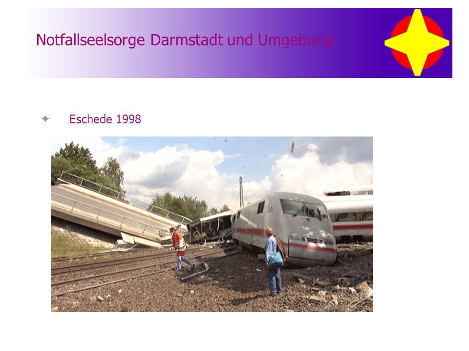 Notfallseelsorge Darmstadt und Umgebung  Eschede 1998