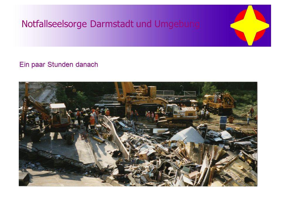 Notfallseelsorge Darmstadt und Umgebung Ein paar Stunden danach