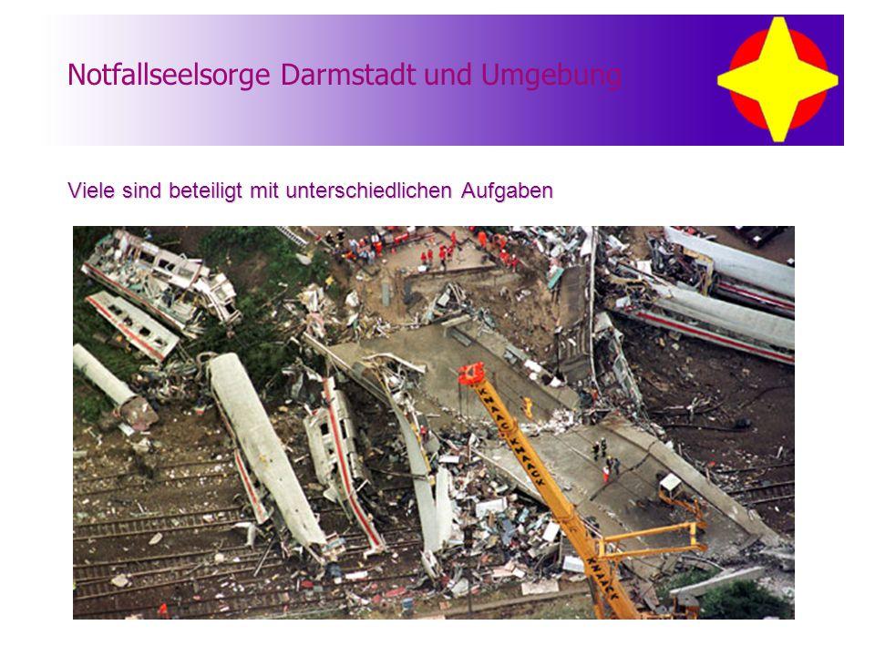 Notfallseelsorge Darmstadt und Umgebung Viele sind beteiligt mit unterschiedlichen Aufgaben