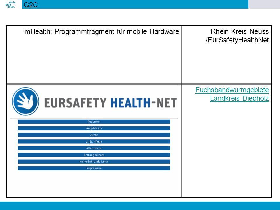 mHealth: Programmfragment für mobile HardwareRhein-Kreis Neuss /EurSafetyHealthNet Fuchsbandwurmgebiete Landkreis Diepholz G2C
