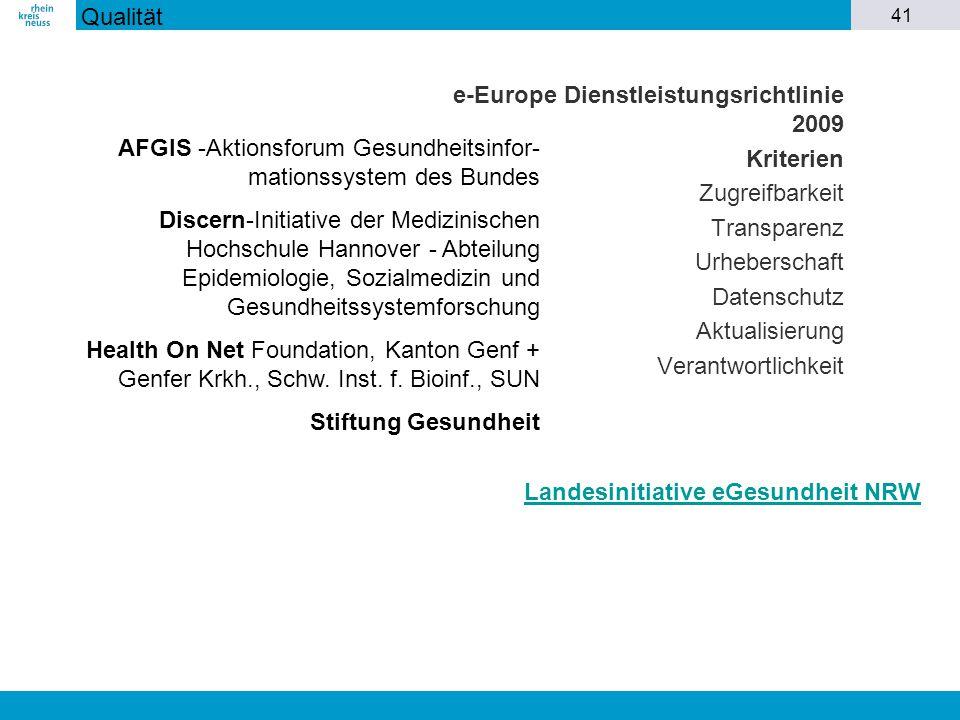 41 e-Europe Dienstleistungsrichtlinie 2009 Kriterien Zugreifbarkeit Transparenz Urheberschaft Datenschutz Aktualisierung Verantwortlichkeit AFGIS -Akt