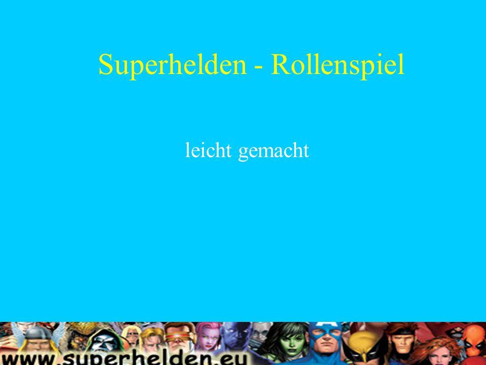 Superhelden - Rollenspiel leicht gemacht