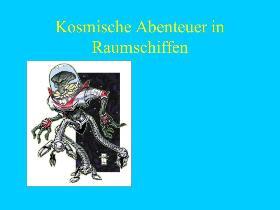 Kosmische Abenteuer in Raumschiffen