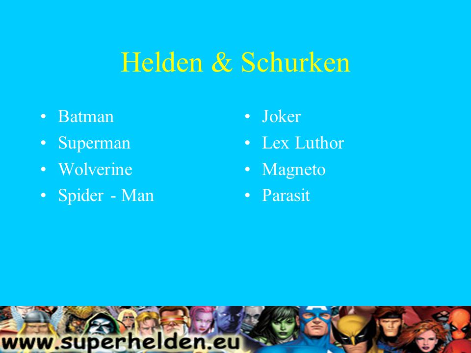Helden & Schurken Batman Superman Wolverine Spider - Man Joker Lex Luthor Magneto Parasit