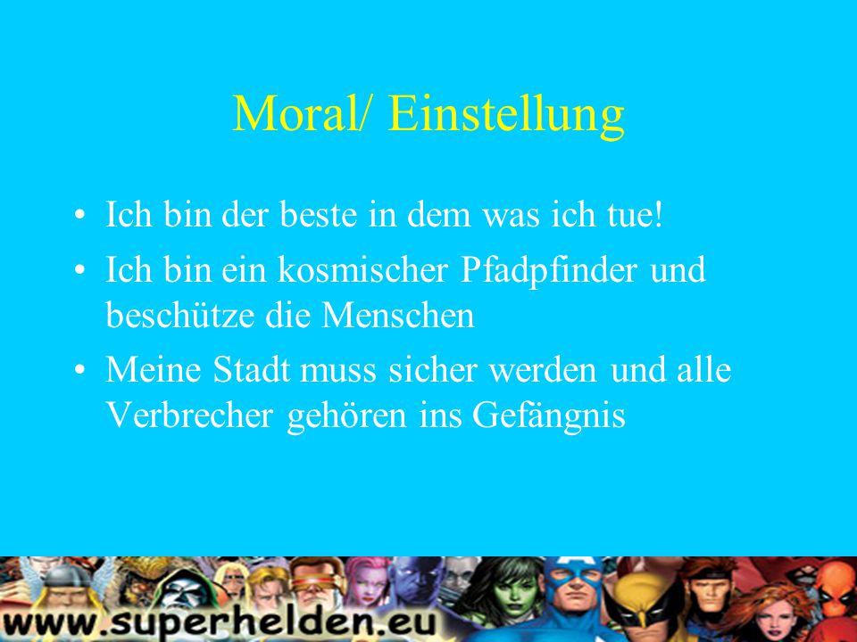 Moral/ Einstellung Ich bin der beste in dem was ich tue.