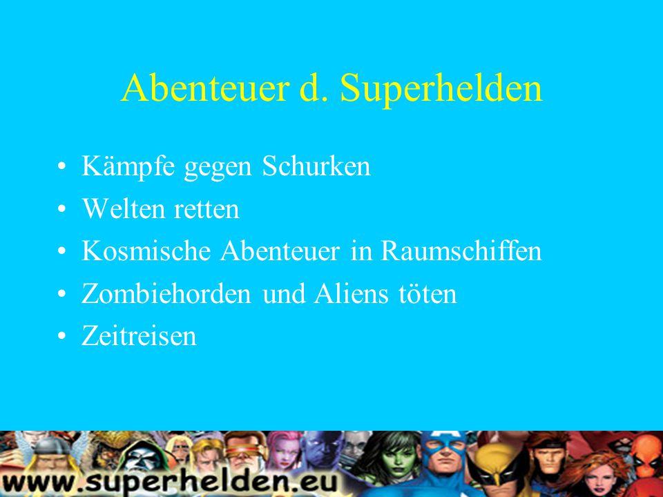 Kämpfe gegen Superschurken Batman gegen den Joker Der Superschurke ist das genaue Gegenteil des Superhelden (Batman rational/ Joker ??) Spider – Man gegen den Vulture (Geier) Der Superschurke verkörpert ein gleiches Prinzip und weist die Gegenteilige Gesinnung auf.