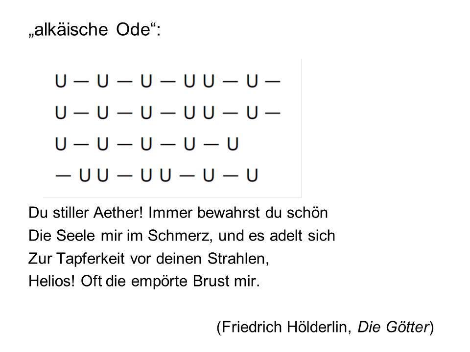 """""""alkäische Ode"""": Du stiller Aether! Immer bewahrst du schön Die Seele mir im Schmerz, und es adelt sich Zur Tapferkeit vor deinen Strahlen, Helios! Of"""