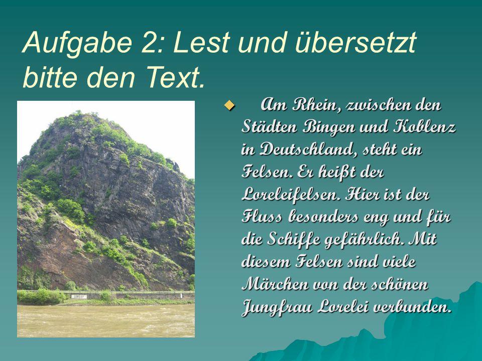  Am Rhein, zwischen den Städten Bingen und Koblenz in Deutschland, steht ein Felsen.