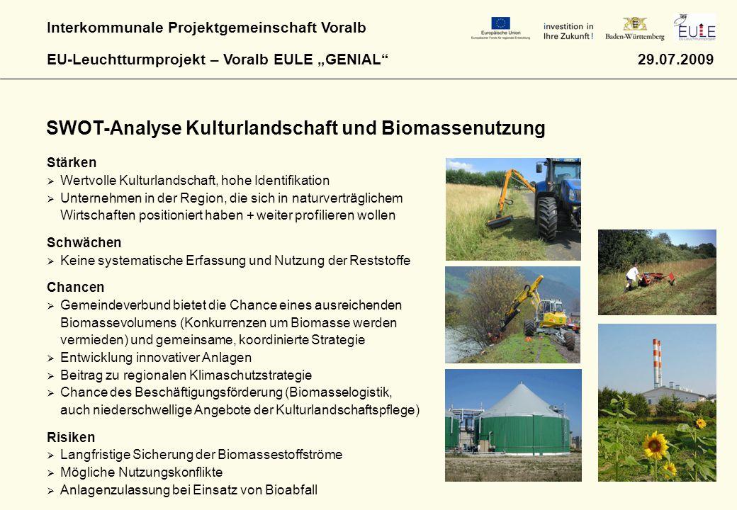 """Interkommunale Projektgemeinschaft Voralb EU-Leuchtturmprojekt – Voralb EULE """"GENIAL"""" 29.07.2009 Stärken  Wertvolle Kulturlandschaft, hohe Identifika"""