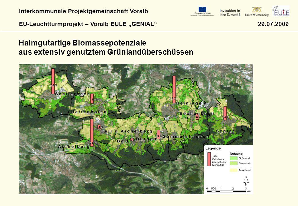 """Interkommunale Projektgemeinschaft Voralb EU-Leuchtturmprojekt – Voralb EULE """"GENIAL"""" 29.07.2009 Halmgutartige Biomassepotenziale aus extensiv genutzt"""