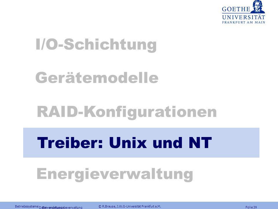 Betriebssysteme: © R.Brause, J.W.G-Universität Frankfurt a.M. Folie 38 Ausfallwahrscheinlichkeiten Berechnung der System-Ausfallwahrscheinlichkeit Bei