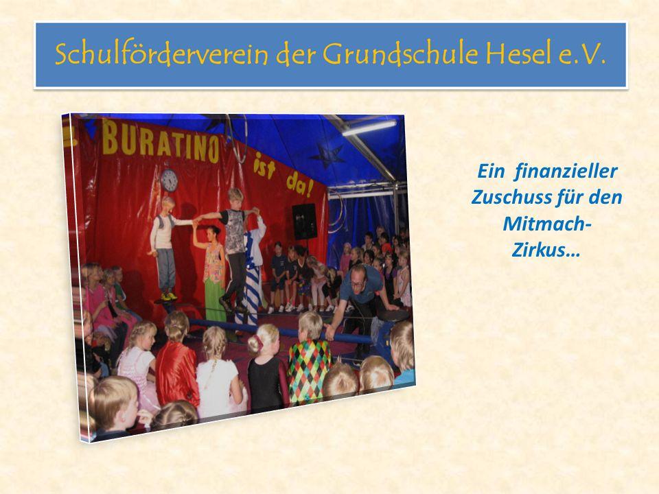Ein finanzieller Zuschuss für den Mitmach- Zirkus…