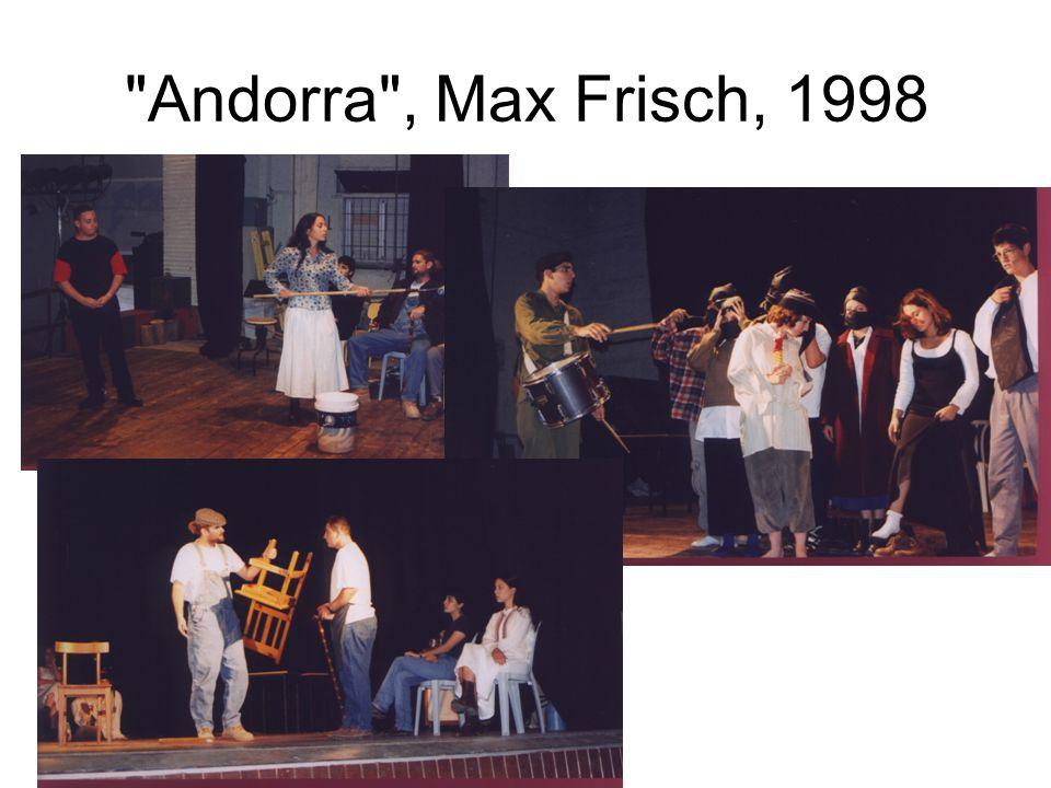 Andorra , Max Frisch, 1998