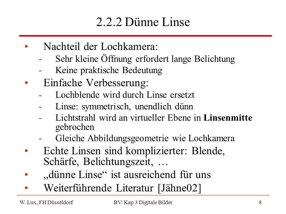 W.Lux, FH Düsseldorf BV: Kap 3 Digitale Bilder39 Literatur Wilhelm Burger, Mark J.