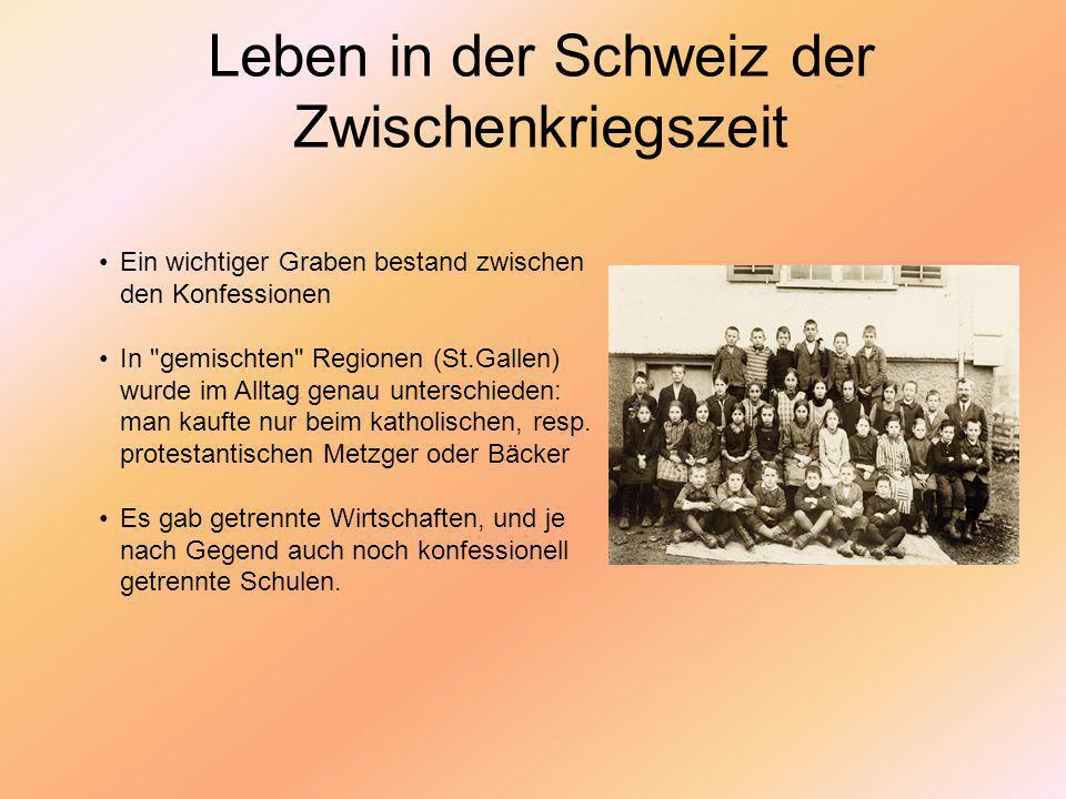 Leben in der Schweiz der Zwischenkriegszeit Hierarchie der Geschlechter In der Schule verschiedene Lehrpläne für Knaben und Mädchen.