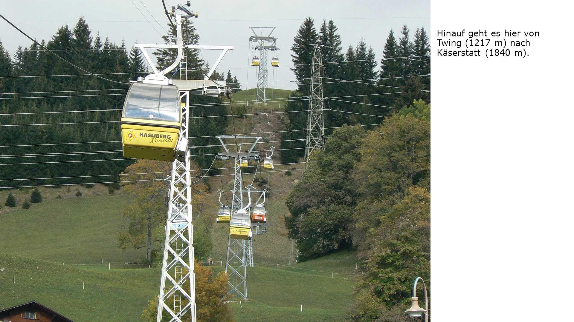 Hinauf geht es hier von Twing (1217 m) nach Käserstatt (1840 m).