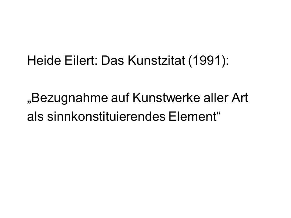 """Heide Eilert: Das Kunstzitat (1991): """"Bezugnahme auf Kunstwerke aller Art als sinnkonstituierendes Element"""""""