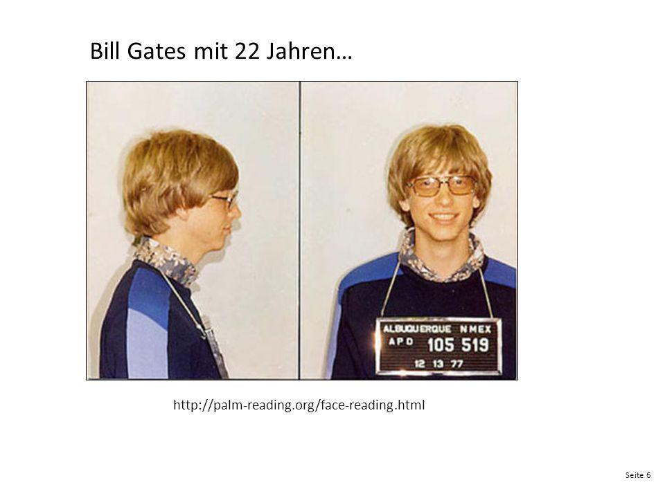 Seite 6 Bill Gates mit 22 Jahren… http://palm-reading.org/face-reading.html