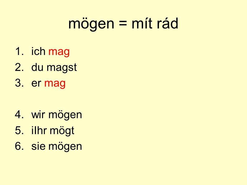 Časování modální slovesa mají nepravidelné časování pouze v čísle jednotném 1.