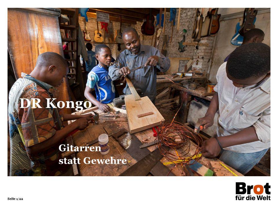 Seite 1/22 Gitarren statt Gewehre DR Kongo