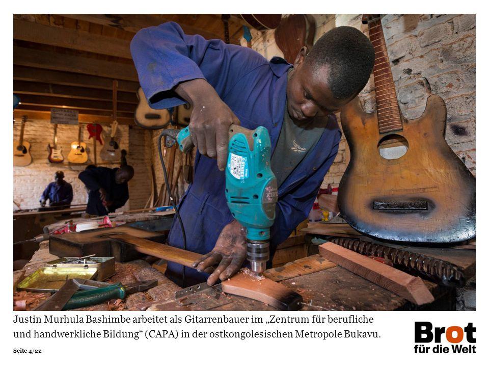 """Seite 4/22 Justin Murhula Bashimbe arbeitet als Gitarrenbauer im """"Zentrum für berufliche und handwerkliche Bildung (CAPA) in der ostkongolesischen Metropole Bukavu."""